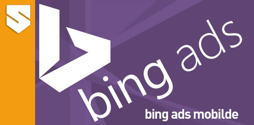 bing ads Mobile Geliyor